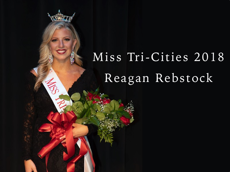 Reagan Rebstock Miss Tri-Cities 2018
